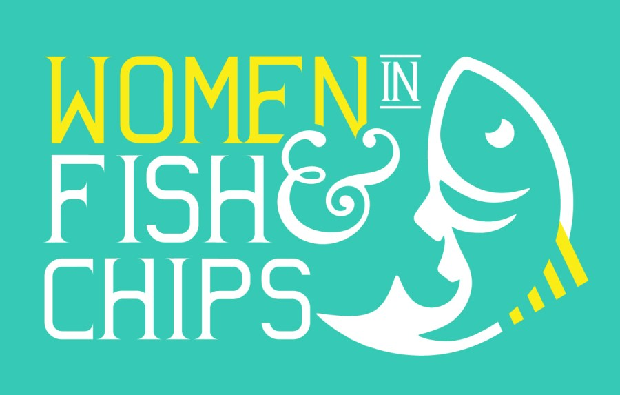 SAVE THE DATE –Women in Fish and Chips 2022 –January 17th 2022